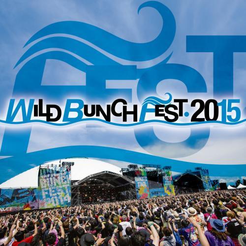 WILD BUNCH FEST. 2015 WILD BUNCH FEST. 2015