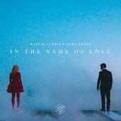 IN THE NAME OF LOVE/MARTIN GARRIX & BEBE REXHA