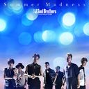 SUMMER MADNESS/三代目J SOUL BROTHERS FROM EXILE TRIBE