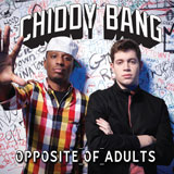 Opposite Of Adults/CHIDDY BANG