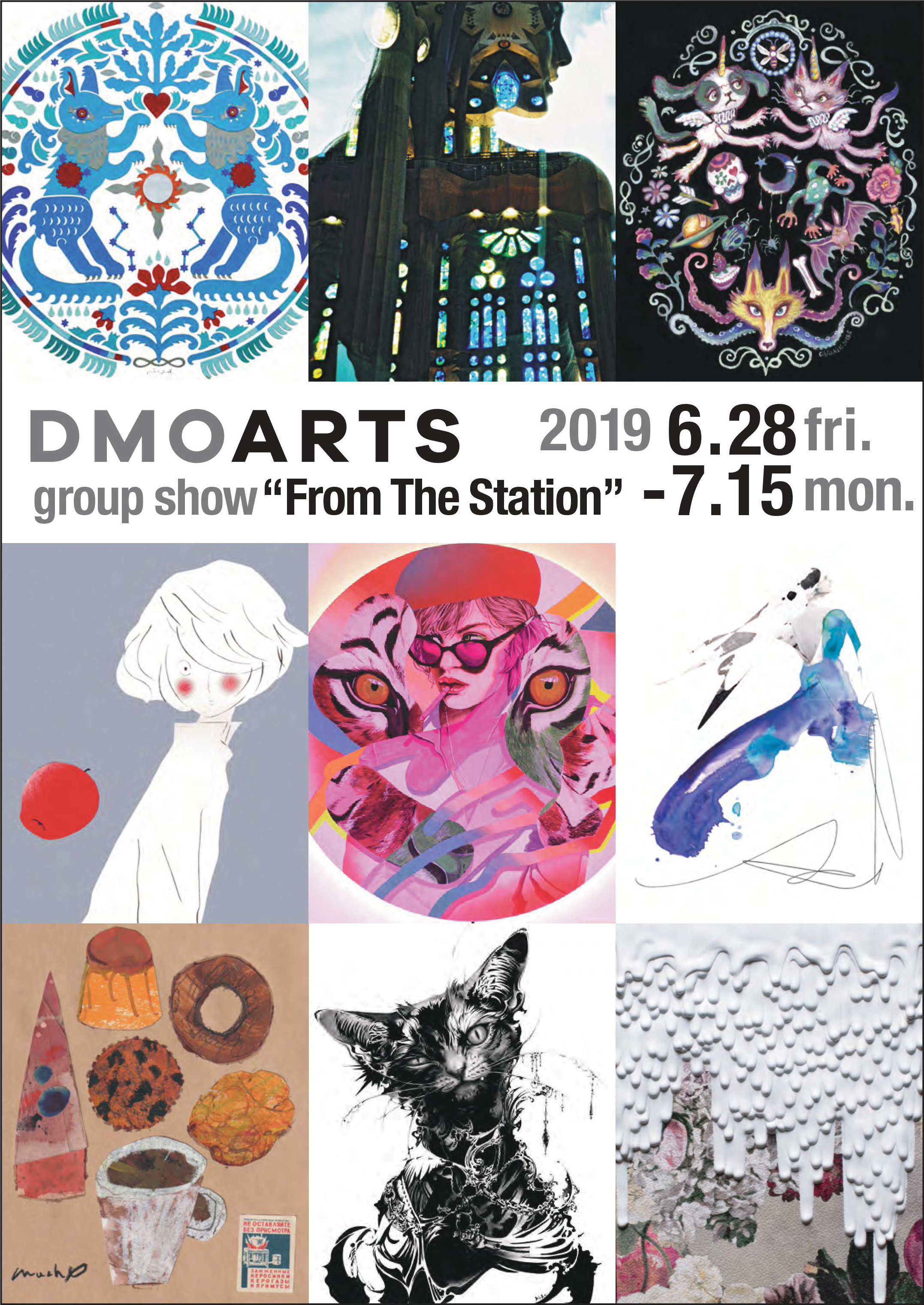 DMOARTS group show 「From The Station」/