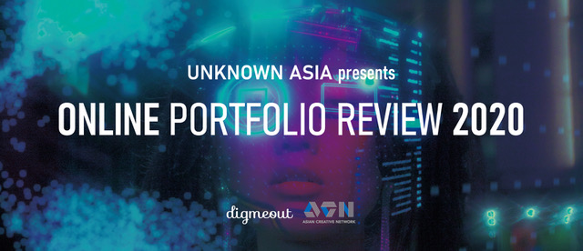 UNKNOWN ASIA Presents ONLINE PORTFOLIO REVIEW 2020/[UNKNOWN ASIA 2020] Current situation and future
