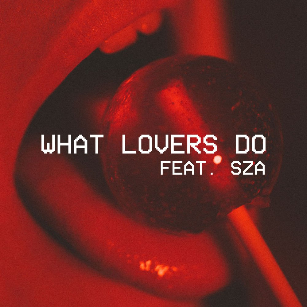 WHAT LOVERS DO/MAROON 5 FEAT.SZA