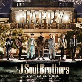 HAPPY/三代目J SOUL BROTHERS FROM EXILE TRIBE